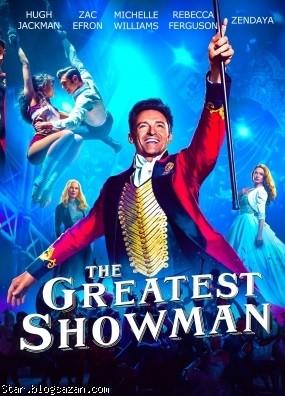 فیلم The Greatest Showman 2017,فیلم ماجراجویانه,فیلم موزیکال