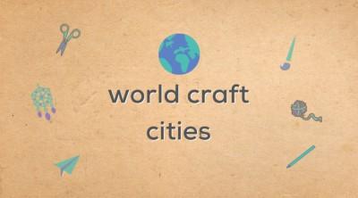 شهرهای صنایع دستی جهان و میراث قابل توجه آنها